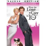 How To Lose A Guy In 10 Days Deluxe Edition   Movie Review