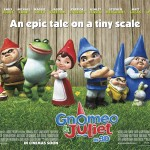 Gno' More Waiting. Gnomeo and Juliet in 3D is HERE!