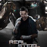 Disney & DreamWorks Studios Presents: Real Steel — in Theaters October 7, 2011
