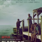 I'm Addicted to Bloodline, An Original @Netflix Series #StreamTeam